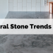 Natural Stone Trends 2020