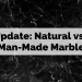 Update: Natural vs. Man-Made Marble
