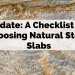 Update: A Checklist for Choosing Natural Stone Slabs