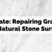Update: Repairing granite and natural stone surfaces